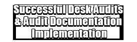 Successful Desk Audits & Audit Documentation Implementation Logo
